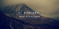 Embracing a New Thing. The wilderness is where God brings forth a fresh move of His Spirit.