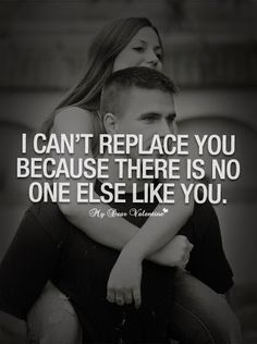 Sweet Love Quotes - I can't replace you because Romantic Love, Romantic Quotes, Hopeless Romantic, Love Quotes For Him, Quotes To Live By, Me Quotes, Qoutes, Heart Quotes, Couple Quotes