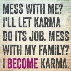 Sharing some great quotes on karma and hope you all be positive and spread the same. I believe in good karma, do good get good! Karma Frases, Karma Quotes, Bitch Quotes, True Quotes, Funny Quotes, Wisdom Quotes, Funny Family Quotes, Son Quotes, Affirmation Quotes