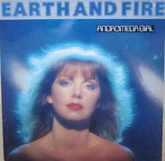 Earth and Fire - Andromeda Girl 1981 Psychedelic Bands, 1980s Pop Culture, Rock Album Covers, Lp Cover, Progressive Rock, Great Bands, Classical Music, Rock Music, Music Artists