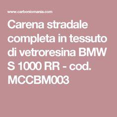 Carena stradale completa in tessuto di vetroresina BMW S 1000 RR - cod. MCCBM003