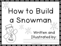 How to Build a Snowman Common Core Writing Activity