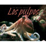 Los pulpos by Sandra Markle (Lerner Press, 2007) cab be purchased on Amazon or borrowed form Herrick Disrict Library