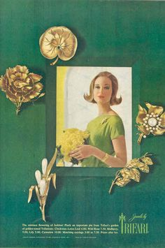 1960 - TRIFARI - ADS - The sunniest flowering of fashion! Pluck an important pin from Trifari's garden of golden-toned Trifanium: Clockwise - Lotus Leaf 4.00, Wild Rose 7.50, Mulberry, 5.00, Lily 5.00, Carnation 10.00. Matching eariings 3.00 to 7.50. Prices plus tax.