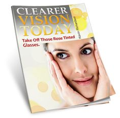 """CLICK  the image above to get the FREE E-Book """"Clear Vision Today"""" and learn about common eye problems, like Stye, how to cure and prevent stye   -------Learn about Conjunctivitis aka """"Pink Eye"""", the causes, types of conjunctivitis, how to cure and prevent conjunctivitis  --------Learn about eye strain from computer screens or TV screens, and how to avoid eye strain, ---------Plus lots more on achieving perfect 20/20 vision Naturally without glasses, contact lenses or expensive surgery"""