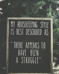 House cleaning funny humor signs 49 Ideas for 2019 Sign Quotes, Me Quotes, Funny Quotes, Funny Memes, Hilarious Sayings, Style Quotes, Funny Cleaning Quotes, Fun Life Quotes, 9gag Funny