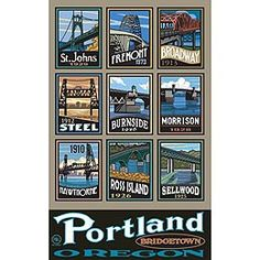 I love that the St. Johns Bridge (my favorite bridge over the Willamette) is listed first.   Portland Bridges Poster by Paul A. Lanquist