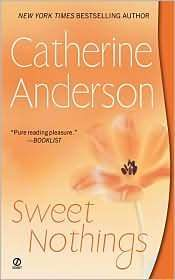 Sweet Nothings (Kendrick/Coulter/Harrigan, #3) by Catherine Anderson