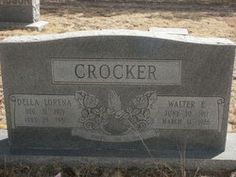 Walter Edward (6/30/1917 to 3/11/86   and Della Lorena (Stanaland) Crocker 12/31/1919 to 7/28/1980
