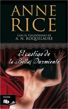 El castigo de la Bella Durmiente (Beauty's Punishment) by Anne Rice