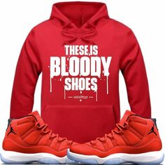 0a0e4821cb Jordan 11 Win like 96 Gym Red Hoodie - BLOODY SHOES RK