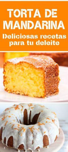 Recipe to prepare a tangerine cake Super easy! Sweet Recipes, Cake Recipes, Snack Recipes, Dessert Recipes, Cooking Recipes, Snacks, Köstliche Desserts, Delicious Desserts, Yummy Food