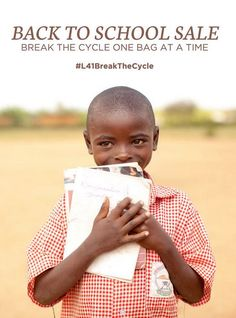 This month, join us in breaking the cycle of poverty by purchasing a Back-To-School Sale item! Proceeds go towards providing the education these little ones need to change their lives and their communities!