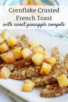A cornflake crusted French toast loaded up with sweet pineapple compote topping? A great brunch recipe. Healthy French Toast, Healthy Breakfast Recipes, Brunch Recipes, Vegetarian Recipes, Healthy Recipes, Brunch Dishes, Breakfast Ideas, Healthy Meals, Dessert Recipes
