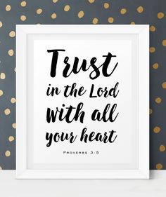 Trust in the Lord With All Your Heart. Proverbs 3:5 Printable Scripture Art from Little Wants