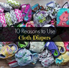 10 Reasons to Use Cloth Diapers | Living La Vida Eco