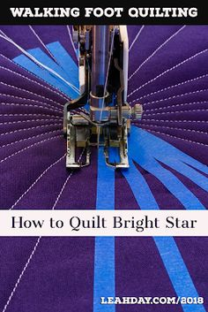 Stitch your quilts up a notch with easy walking foot quilting! This new book by Leah Day features 30 walking foot quilting designs and 7 beautiful quilts. Quilting For Beginners, Quilting Tutorials, Quilting Projects, Quilting Tips, Beginner Quilting, Longarm Quilting, One Stroke, Monster High, Straight Line Quilting