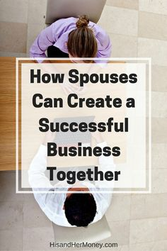 Entrepreneurship gives you the opportunity to create a legacy for years to come. Who better to create that legacy with, then your spouse? For many, the thought of creating a business with your spouse can seem a bit daunting and overwhelming. Meet a couple Creating A Business, Start Up Business, Home Based Business, Starting A Business, Business Planning, Business Tips, Online Business, Successful Business, Business School