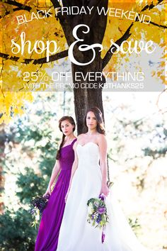 Black Friday is our biggest sale event of the year! From bridesmaid dresses, wedding dresses, men's ties, and bridal veils, we're offering 25% off of your ENTIRE order on www.KennedyBlue.com!