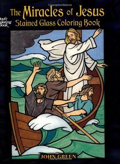 The Miracles Of Jesus Stained Glass Coloring Book