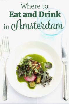 Know before you go: Where to Eat and Drink in Amsterdam. Including everything from cheap eats to fine dining, there is something on the list for everyone. Amsterdam Restaurant, Amsterdam Food, Amsterdam Things To Do In, Amsterdam Netherlands, Amsterdam Travel Guide, Amsterdam Itinerary, Little Chef, Healthy Dessert Recipes, Fine Dining