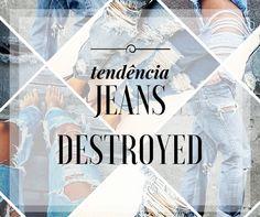 Olá! Hoje o post é sobre uma tendência que está muito em alta. A Calça Destroyed, aquele jeans rasgadinho propositalmente, podrinho. Com a calça jeans destroyed é possível montar looks casuais bem ...