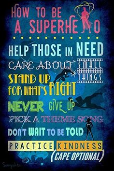 """Size:8x18 Art Print/Poster How to be a superhero Instructional Art Print-Poster. Measures 12""""x18"""". A necessity for any little person's room. Keep him or her motivated to do the right thing with all of these positive messages. - How to be a superhero Instructional Art Print-Poster - 12x18 Inches - A necessity for any little one's room - Printed on high quality paper stock - Fits a 12x18 Inch standard size frame"""