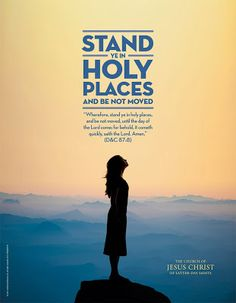 Didi @ Relief Society: Youth Theme 2013: STAND YE IN HOLY PLACES