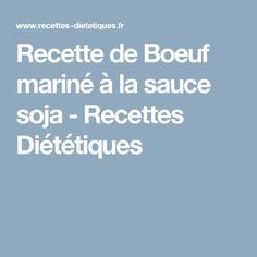 Recette de Boeuf mariné à la sauce soja - Recettes Diététiques