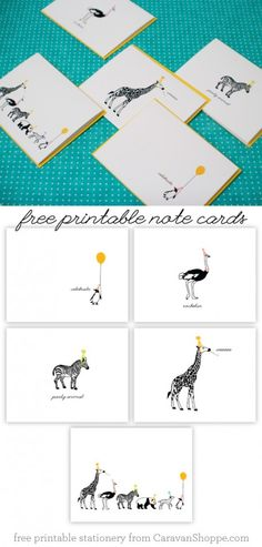 This site has tons of great free notecards. Great for when you are in a pinch and forgot to buy a card (which for me is always!) Free Party Animal Notecards from Caravan Shoppe