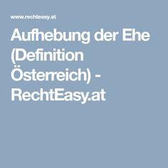 Aufhebung der Ehe (Definition Österreich) - RechtEasy.at Marriage Pictures, Divorce, Facts