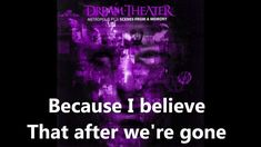 "Dream Theater - ""The Spirit Carries On""  amazing song..."