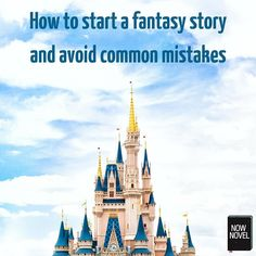 Learning how to start a fantasy story without clichés will help you write fantasy series readers love. See 5 tips on writing fantasy.
