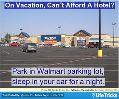 On Vacation, Can't Afford A Hotel - Okay, I'm going to start a Walmart parking lot concierge and make some money.