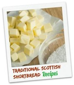 A traditional Scottish shortbread recipe is a treasure.... and we have more than one! Bake delicious Scottish shortbread and learn about the origins of this mouth-watering treat here.