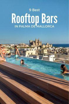 spain travel Best rooftop bars in Palma de Mallorca Menorca, Tenerife, Mallorca Beaches, Palawan Island, Mallorca Island, Spain Travel Guide, Best Rooftop Bars, Pretty Beach, Voyage Europe