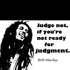 Bob Marley quote....think about this folks...!