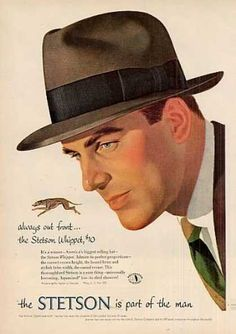 """Always Out Front-- The Stetson Whippet... the Stetson is Part of the Man,"" Stetson Hats (1953)"
