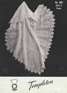 Beautiful Baby Christening Shawl in 4ply fingering yarn finished size 54 x 54 ins - Templeton 1067 -  PDF of Vintage Knitting Patterns