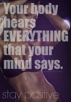 The body can only achieve it if the mind can positively conceive it.