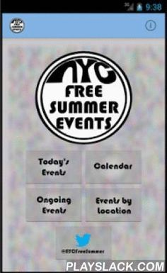NYC Free Summer Events  Android App - playslack.com , The NYC Free Summer Events app guides you to free arts, sports, social, and kids events for the entire summer. There is at least one event for every day from early June to late August and usually many! Take advantage of all that New York City has to offer!From free concerts in Central Park to early morning yoga in Brooklyn Bridge Park to free juggling lessons in Bryant Park to kids movies on the Hudson River, this app has it all! Easily…
