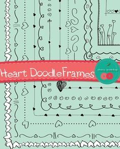 Doodle Frames / Borders with Heart Details - {Perfect for scrapbooking, invitations, cards} {Commercial Use}