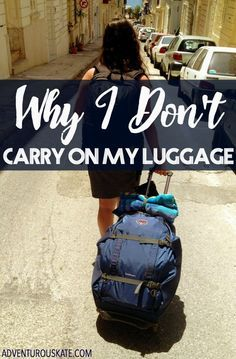 I very, very rarely carry on my luggage when I travel. Here are the main reasons why I choose to check my luggage instead.