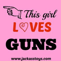 This girl loves her guns! Pro-gun! Country girl! I support the 2nd Amendment!