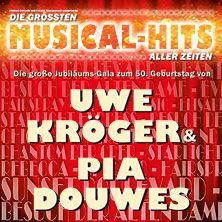 Die größten Musical Hits aller Zeiten - Uwe Kröger & Pia Douwes // 03.03.2015 - 26.03.2015  // 05.03.2015 20:00 SAARBRÜCKEN/Saarlandhalle Saarbrücken // 05.03.2015 20:02 MERZIG/Zeltpalast Merzig // 07.03.2015 20:00 BREMEN/Musical Theater Bremen // 08.03.2015 19:00 HANNOVER/Theater am Aegi // 09.03.2015 20:00 STUTTGART/Stage Palladium Theater Stuttgart // 11.03.2015 20:00 BERLIN/Friedrichstadt-Palast // 13.03.2015 20:00 FRANKFURT / MAIN/Alte Oper Frankfurt // 14.03.2015 20:00 ...