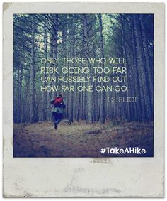 Words to live by...  www.takeahikearizona.com
