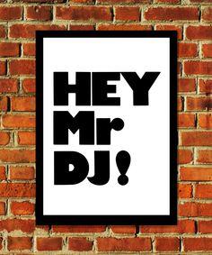 East End Prints - Hey Mr. DJ!, £19.95 (http://www.eastendprints.co.uk/hey-mr-dj/)
