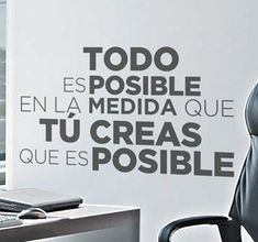 Vinilo texto motivacional todo es posible Positive Quotes About Love, Funny Positive Quotes, Student Room, Coach Quotes, Work Motivation, Some Quotes, Spanish Quotes, Morning Quotes, Marketing