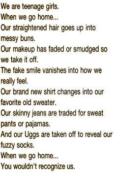 All true...just needs an additional line for boots and barn clothes.