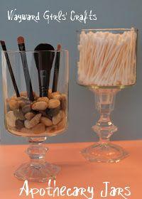 Wayward Girls' Crafts: Apothecary Jars...in the bathroom (?)
